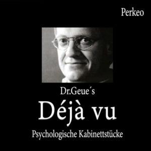 """Dr. Geue's """"Déjà vu"""" Perkeo - magischer-anzeiger.de"""