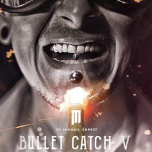 Bullet Catch V - magischer-anzeiger.de