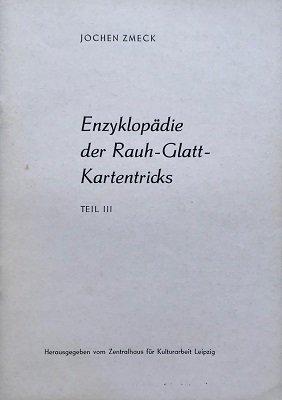 Enzyklopädie der Rauh-Glatt Kartentricks Teil 3